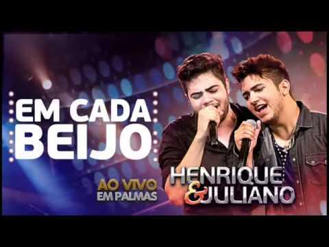 Henrique e Juliano-Em Cada Beijo