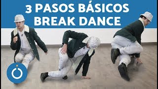 Break dance PASOS BÁSICOS - Como APRENDER BREAK DANCE paso a paso