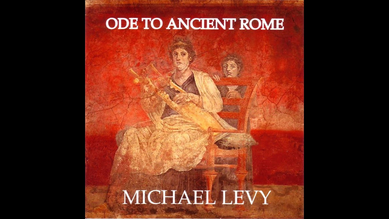 ANCIENT ROMAN CULTURE AND MUSIC