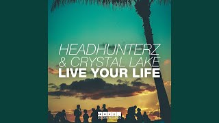 Live Your Life (Radio Edit)