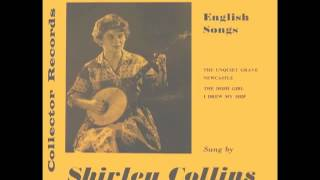 Shirley Collins -[1]- The Unquiet Grave