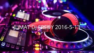 JUMAT DJ FREDY 2016-5-13   HBD DESY EVANDA, ANNIVERSARY YG KE 2 KHAIR 777 WITH DESY EVANDA, HBD ICHA