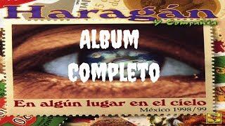 El Haragán y Cia - En Algún Lugar en el Cielo (Album Oficial)