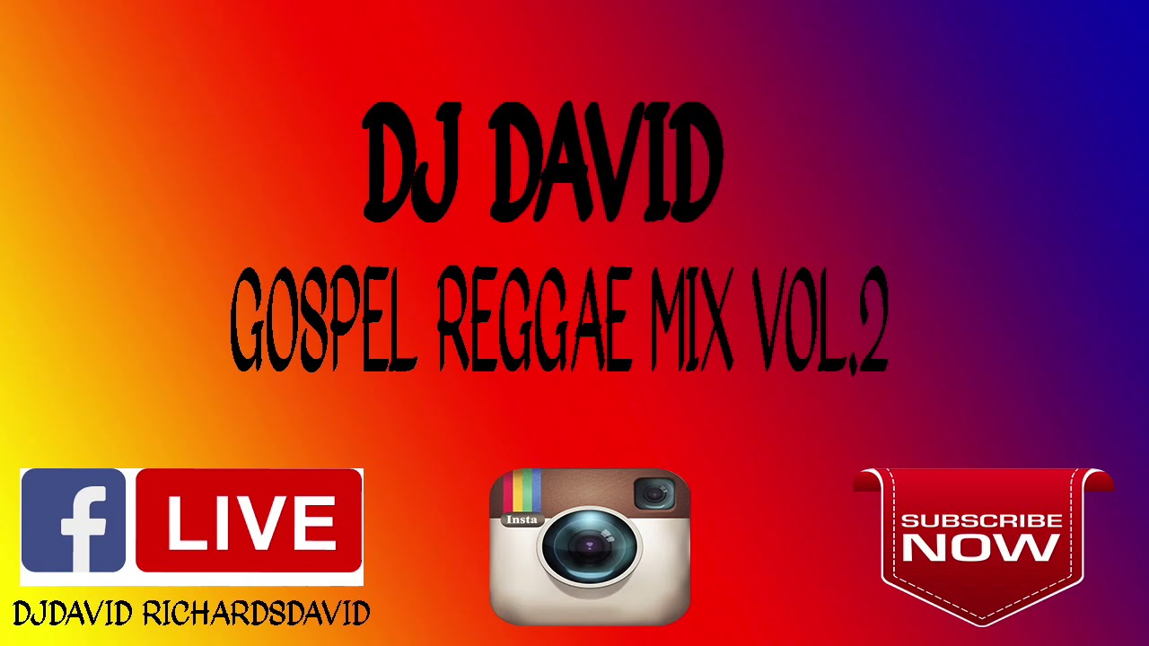 DJ DAVID GOSPEL REGGAE MIX VOL 2. (2019) BEST NEW GOSPEL REGGAE