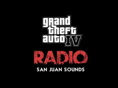 GTA IV FULL  RADIO SAN JUAN SOUNDS