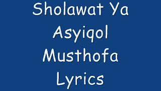 Sholawat ya assiqol musthofa.Mp4