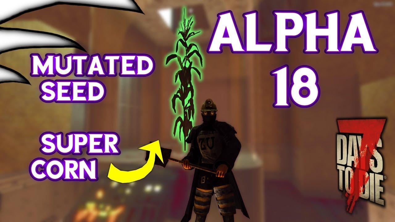 Download Mutated seed - Super Corn 7 Days to Die - Alpha 18
