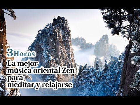 ★3 Horas★La mejor música oriental Zen para meditar y relajarse (Zen, Buda, tradicional, espiritual)