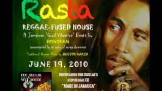RASTA: Reggae-Fused House Music by DJ DONOVAN featuring BOB SINCLAR reggae remixes