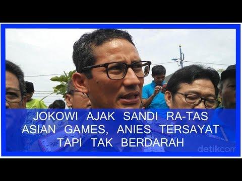 Jokowi Ajak Sandiaga Rapat Terbatas Asian Games, Anies T3rs4y4t Tapi Tak B3rd4r4h