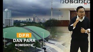 Apa Saja Tugas 11 Komisi di DPR?
