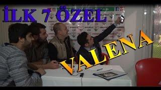 İlk 7 Özel Valena