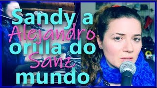 Watch Alejandro Sanz Sandy A Orilla Do Mundo video