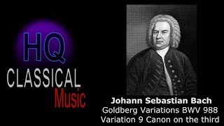 BACH - Goldberg Variations BWV 988 Variation 9 Canon on the third - High Quality Classical Music