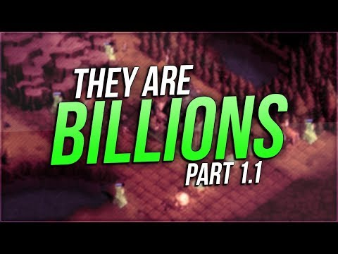They Are Billions | PART 1.1 | JUST GETTING STARTED