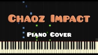 ParagonX9 — Chaoz Impact (Piano Cover)