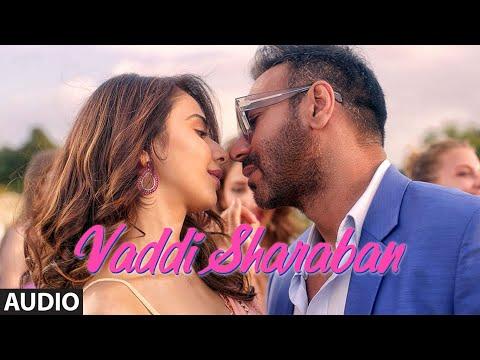 FULL SONG: Vaddi Sharaban | De De Pyaar De | Ajay Devgn, Rakul, Tabu | Sunidhi, Navraj | Vipin Patwa