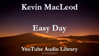 Easy Day - Kevin MacLeod | Download Link (YouTube Audio Library)(Easy Day - Kevin MacLeod - Genre: Contemporary - Mood: Calming, Relaxing - Royalty Free Music from YouTube Audio Library - Direct Download Link: ..., 2015-10-27T19:07:20.000Z)