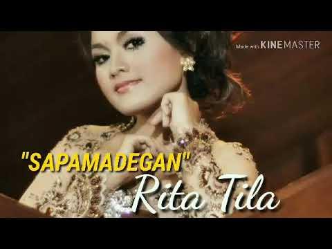 Rita Tila - SAPAMADEGAN