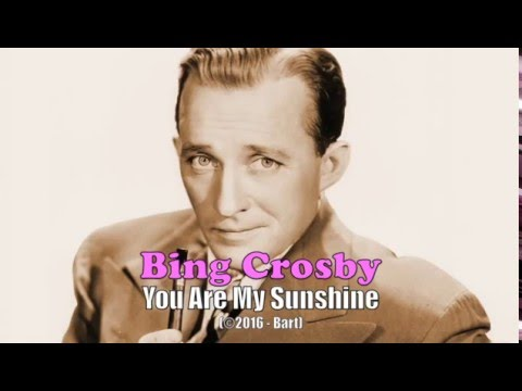Bing Crosby - You Are My Sunshine (Karaoke)