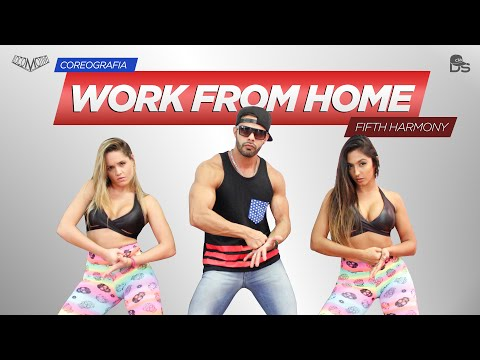 Work From Home - Fifth Harmony Cia Daniel Saboya (Coreografia)