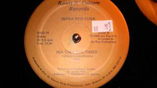 """Infra Red Funk - Ina Trouble Times (Roots N' Culture) 12"""" Resimi"""