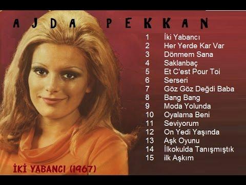 AJDA PEKKAN - İKİ YABANCI (1967) FULL ALBÜM