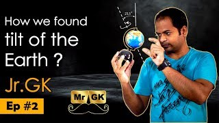 Ep #2 | Junior GK | How does a lock work? How we found tilt of the earth? | Mr.GK