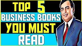 5 BEST BUSINESS BOOKS YOU MUST READ(HINDI) ५ बिज़नेस की किताबे (MOTIVATIONAL AND INSPIRATIONAL)
