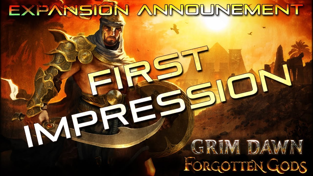 Grim Dawn FORGOTTEN GOD EXPANSION Announced!!!
