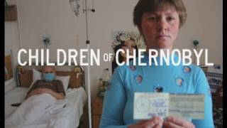 Children Of Chernobyl - Trailer