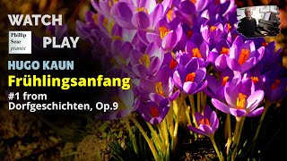 Hugo kaun: frühlingsanfang (spring's beginning), op.9 no.1