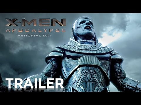 , Prepare For The End! Check Out the New Trailer for X-Men: Apocalypse!