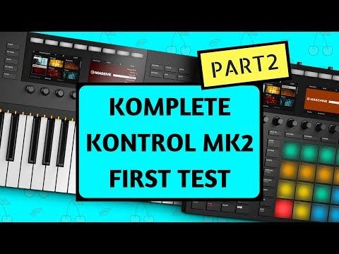 Testing: Maschine MK3 & Komplete Kontrol MK2 – PART 2