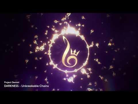 25. Unbreakable Chains (Project Destati: DARKNESS)
