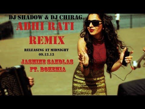 Jasmine Sandlas ft. Bohemia - DJ Shadow Official Adhi Rati Remix