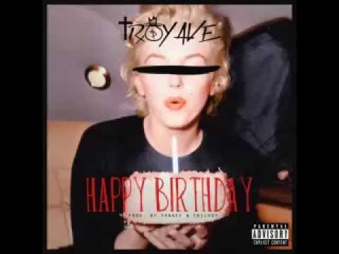 Troy Ave - Birthday