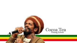 Cocoa Tea  - Young Lover (Lyrics)