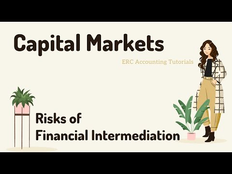 Capital Markets. Risks faced by Financial Intermediaries.