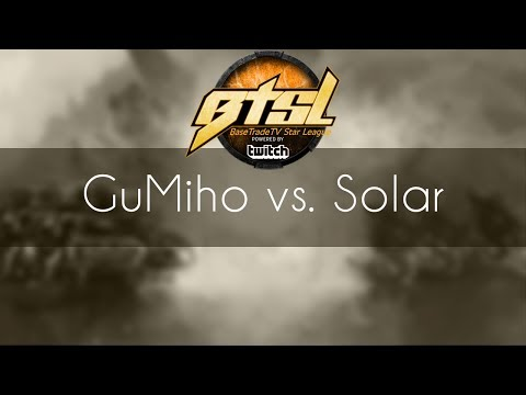 GuMiho vs. Solar - TvZ - BTSL 2017 Group B
