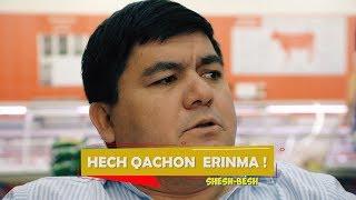 Shesh Besh - Hech Qachon Erinma!
