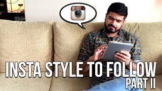 Insta Style To Follow | Part II