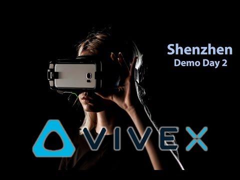 VIVE X | Demo Days ( Day 2 - Shenzhen)