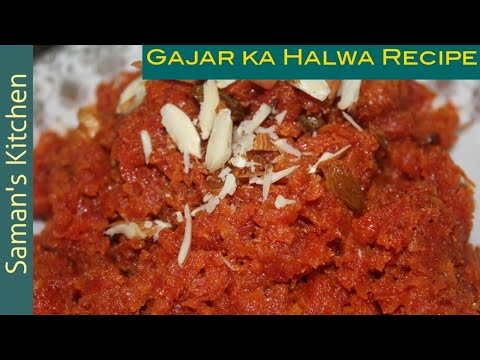 Gajar ka Halwa Recipe by Saman's Kitchen