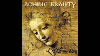 Aching beauty - l'ultima ora shatter ...