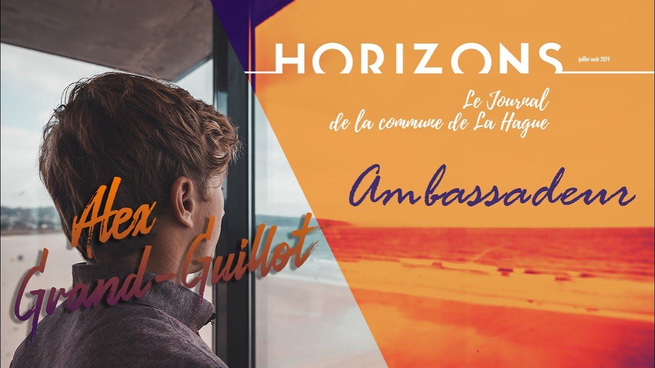 Download HORIZONS - «AMBASSADEUR» ALEX GRAND-GUILLOT