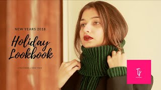 HOLIDAY OUTFIT  LOOKBOOK 2018   NEW YEARS + CHRISTMAS   OUTFIT IDEAS  