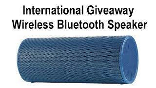 International Giveaway - Win a Wireless Bluetooth Speaker w/ 12 Hours of Battery Life