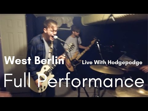 """""""West Berlin"""" Full Performance (Live With Hodgepodge)"""