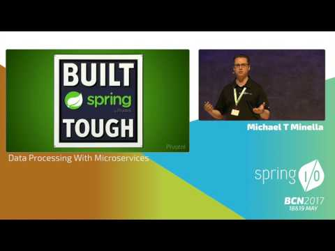 Data Processing With Microservices - Michael Minella @ Spring I/O 2017